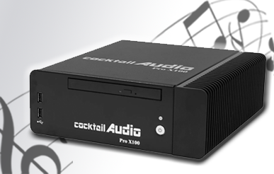 cocktail Audio Pro X100